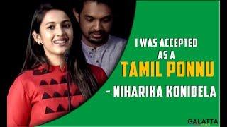 I was accepted as a Tamil Ponnu - Niharika Konidela | Oru Nalla Naal Paathu Solren | Vijay