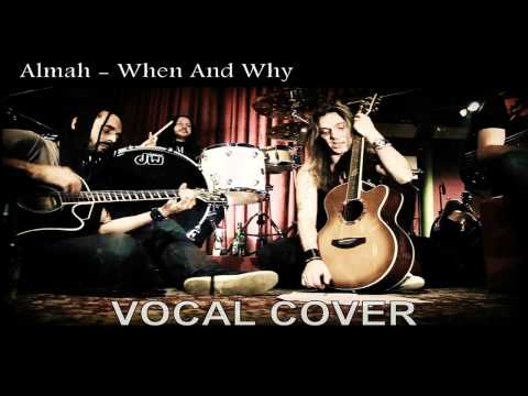 Almah - When And Why [Vocal Cover]