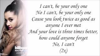 Ariana Grande - Only 1 (with Lyrics)