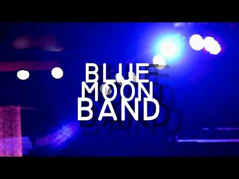 BlueMoon Band || Feature Video