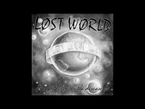 Lost World - Capitalism Is The Disease EP - 1998 - (Full Album)