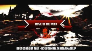 Best of 2014 - DJSFROMMARS - MEGA MASHUP