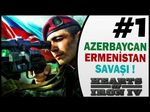 Azerbaycan Ermenistan SAVAŞI - Bölüm 1 - HOI4 Türkçe - Karabağ Savaşı - Azərbaycan Silahlı Qüvvələri