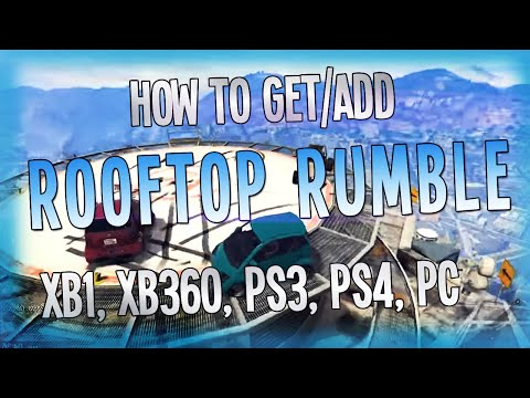 GTA 5 Online - How To Get/Add Rooftop Rumble for Xbox one, Xbox 360, PS3, and PS4 (GTA 5)