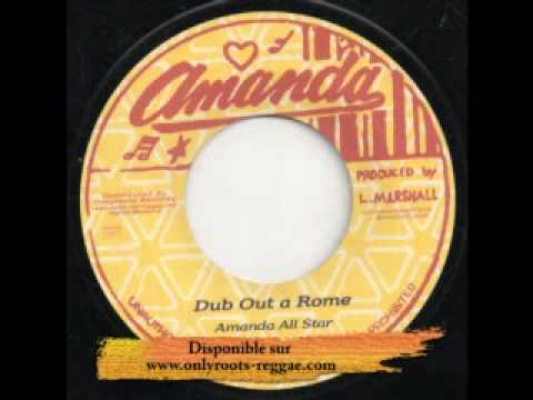 It Dread In A Rome / Dub Out A Rome - Larry Marshall - Label Amanda
