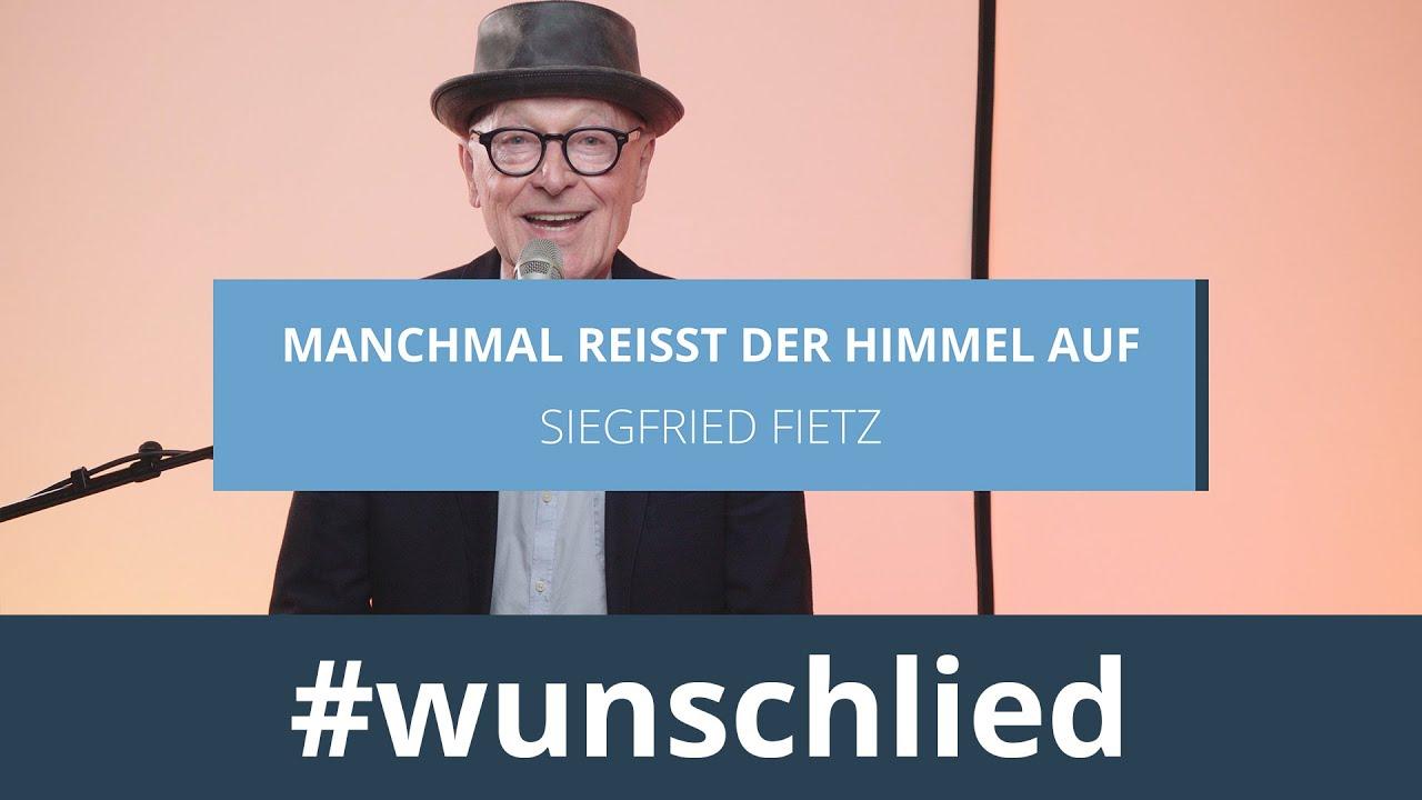 Siegfried Fietz singt 'Manchmal reißt der Himmel auf' #wunschlied