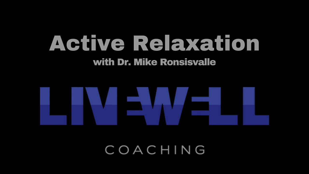 Active Relaxation
