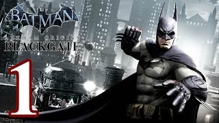 Batman: Arkham Origins BLACKGATE Walkthrough PART 1 [Vita] Lets Play Gameplay TRUE-HD QUALITY
