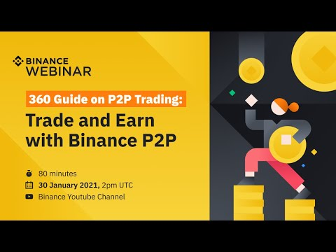 360 Guide On P2P Trading - Trade \u0026 Earn With Binance P2P