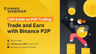 360 Guide On P2P Trading - Trade & Earn With Binance P2P