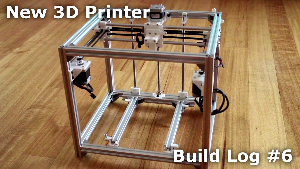 New 3d printer build log 6 youtube for 3d printer build plans