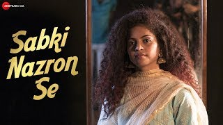 Sabki Nazron Se - Official Music Video | Mr  Pradeep Ali | Sakshi Shivanand | Abshar Ahmad