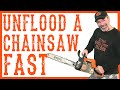 How Do I Quickly Unflood a Chainsaw Using NO Tools?