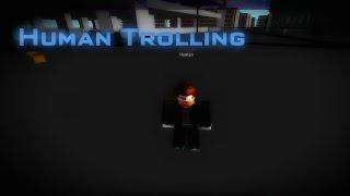 Ro Ghoul | Human NPC trolling