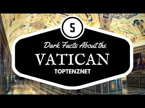 5 Disturbing Facts About the Vatican