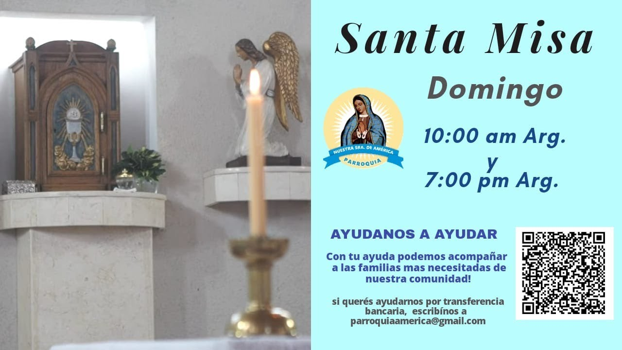 Santa Misa - I Domingo de Adviento(B) - 7.00 pm
