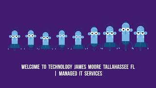 Technology James Moore Tallahassee FL : Managed IT Service Providers