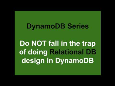 DynamoDB Series - Do NOT design it as a Relational database