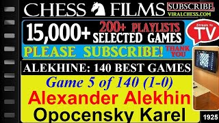 Chess: Alekhine: 140 Best Games (#5 of 140): Alexander Alekhine vs. Opocensky Karel