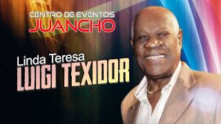 LINDA TERESA - LUIGI TEXIDOR