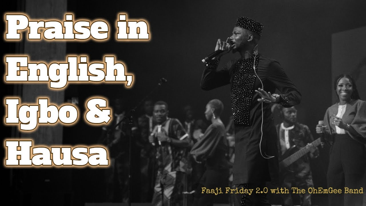 Download Praise in Other Languages   #OhEmGeeFaajiFriday S2P3