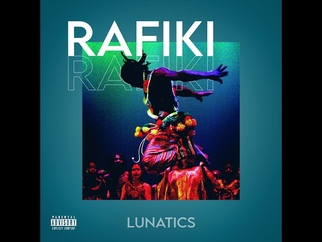 Lunatics - Rafiki (Lyric Video)