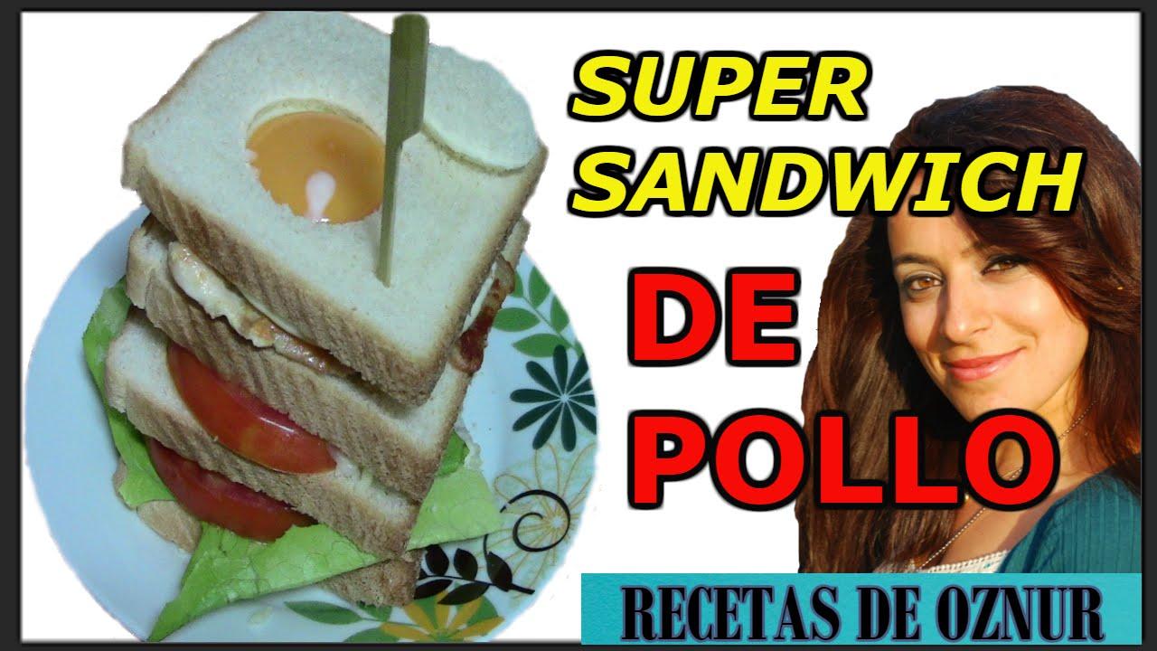 Super sandwich de pollo recetas de cocina faciles for Comidas rapidas y faciles y economicas