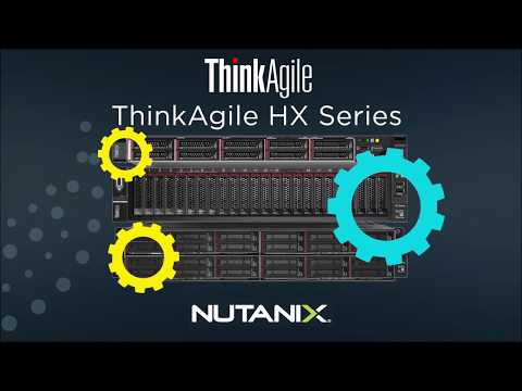 Lenovo ThinkAgile HX for Nutanix Video