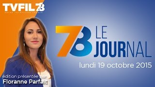 7/8 Le Journal – Edition du lundi 19 octobre 2015