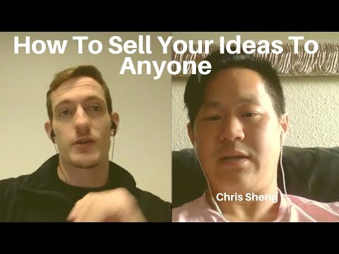 How To Sell Your Ideas To Anyone