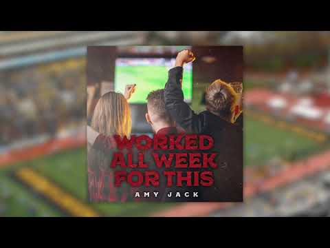 Amy Jack - Worked All Week For This (Official Audio)