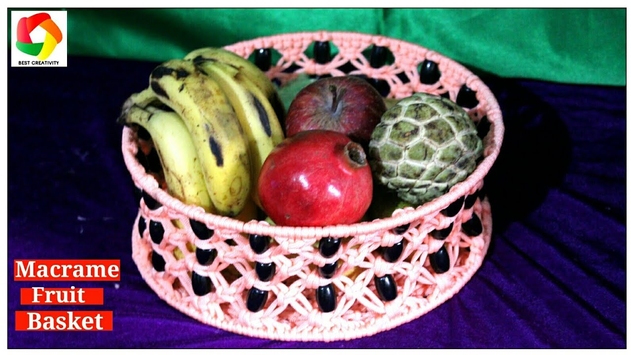 How to make Easy Macrame Fruit Basket using simple steps ...