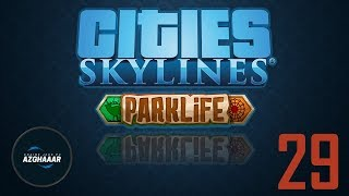Cities: Skylines [Parklife] #FR #29 - Science et services