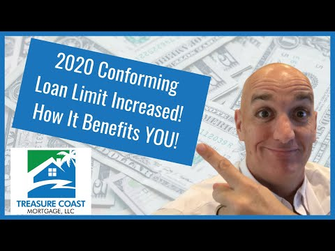 conforming-loan-limits---2020-increase-benefits-you!