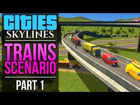 Cities: Skylines Trains Scenario | PART 1 | CHALLENGE ACCEPTED