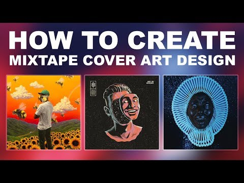 Mixtape Cover Art Design - Photoshop CC 2018 Tutorial (DOWNLOAD LINK)