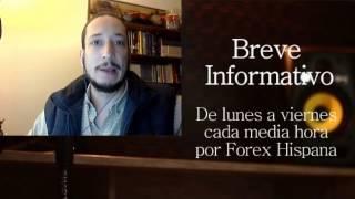 Breve Informativo - Noticias Forex del 16 de Febrero 2017