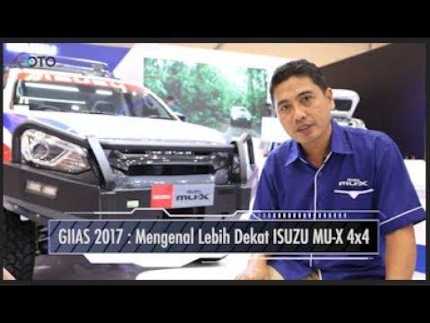 GIIAS 2017 | Mengenal Lebih Dekat ISUZU MU-X 4x4 I OTO.com