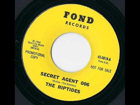 The Riptides - Secret Agent 006
