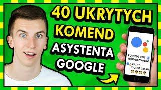 40 UKRYTYCH FUNKCJI nowego ASYSTENTA GOOGLE! ◉_◉ *jest dobry*