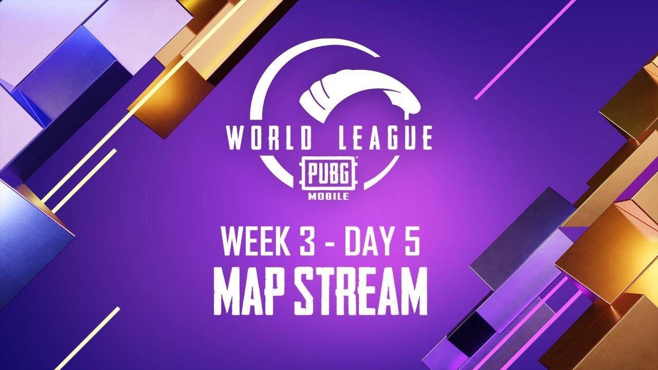 MAP Stream - W3D5 League Play | PUBG MOBILE WORLD LEAGUE SEASON ZERO - 2020