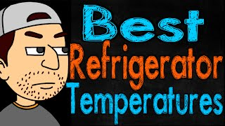 Best Refrigerator Temperatures