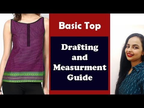 Basic Top Drafting and Measurement Guide| Step By Step