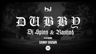 DJ Spinn & DJ Rashad: Dubby Feat Danny Brown (Hyperdub 2015)