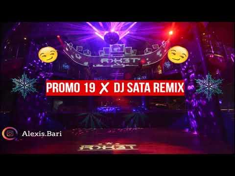 PROMO 19 HASTA ABAJO ✘ DJ SATA REMIX