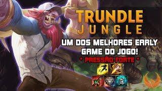 UM DOS MELHORES EARLY GAME DO JOGO! *PRESSÃO FORTE* - TRUNDLE JUNGLE GAMEPLAY [PT-BR]