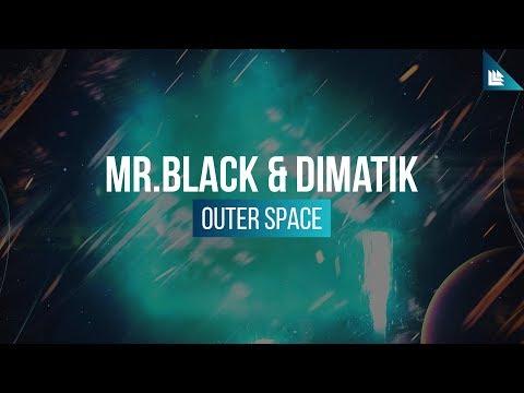MR.BLACK & Dimatik - Outer Space