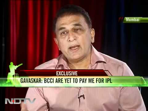 BCCI yet to pay me for IPL: Gavaskar