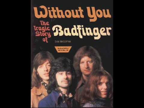 Without you - Badfinger