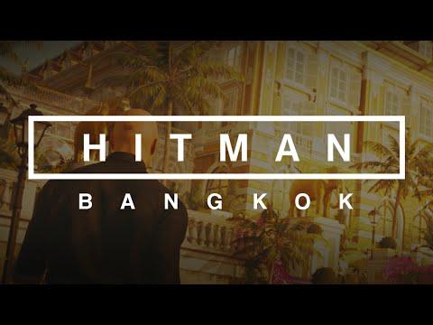 Hitman | Bangkok (FULL MISSION)
